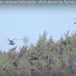 【動画あり】シリア反乱軍、救出に向かったロシア軍ヘリを攻撃し破壊