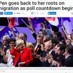 【フランス大統領選挙】移民反対のルペン党首が大統領になる可能性が現実になってきました